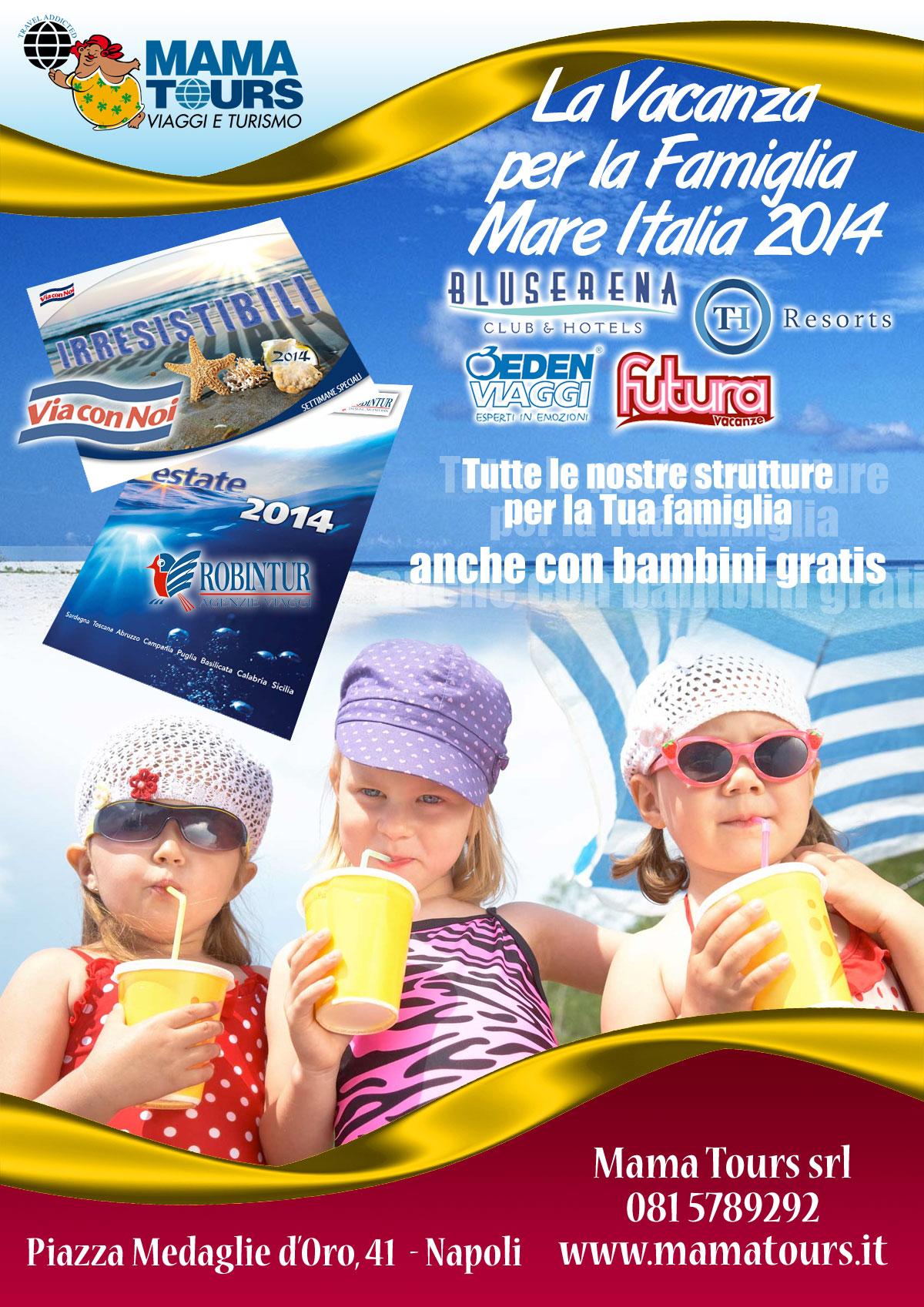 Mamatours Estate 2014 Famiglie  Gestione Sito Multisito Multidominio Gestione